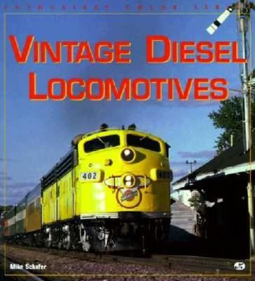 Image for Vintage Diesel Locomotives (Enthusiast Color Series)