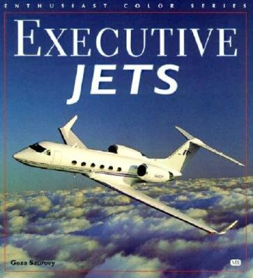 Image for Executive Jets (Enthusiast Color Series)