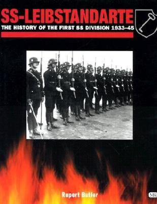 Image for SS-Leibstandarte: The History of the First Ss Division 1933-45