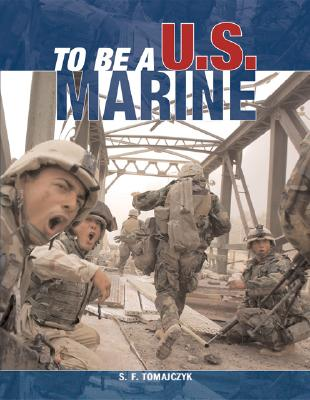 Image for To Be a U.S. Marine