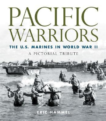 Image for Pacific Warriors: The U.S. Marines in World War II: A Pictorial Tribute (First Edition)