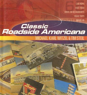 Image for Classic roadside Americana : car hops, fast food, drive-in restaurants, road trips, Route 66