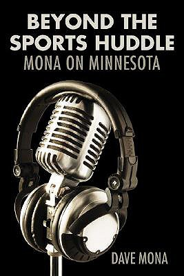 Image for Beyond the Sports Huddle: Mona on Minnesota
