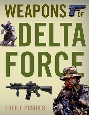 Weapons of Delta Force, Pushies, Fred