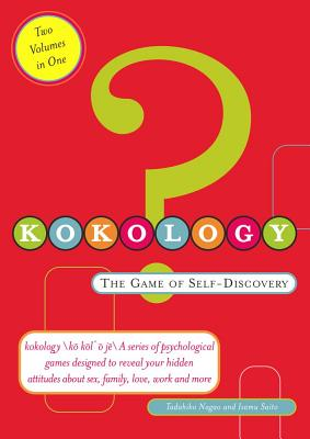 Image for Kokology: The Game of Self Discovery