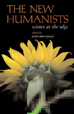 Image for The New Humanists: Science at the Edge