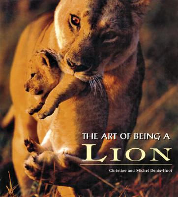 Image for ART OF BEING A LION, THE