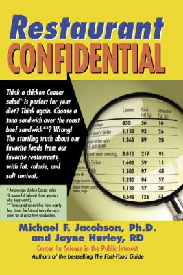 Restaurant Confidential, Michael F. Jacobson, Jayne Hurley