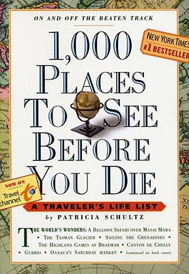 Image for 1,000 Places to See Before You Die: A Traveler's Life List