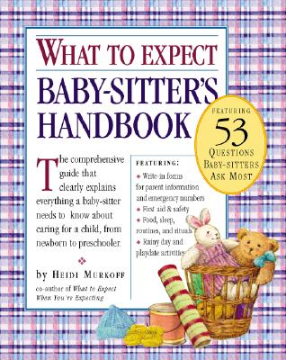 """What to Expect Baby-Sitter's Handbook, """"Murkoff, Heidi"""""""