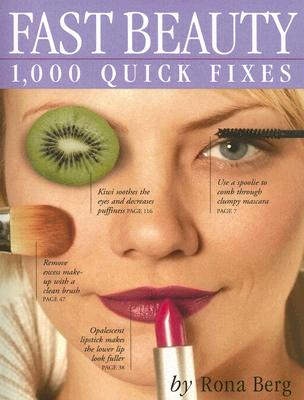Image for Fast Beauty: 1,000 Quick Fixes