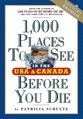 1000 PLACES TO SEE BEFORE YOU DIE, SCHULTZ, PATRICIA