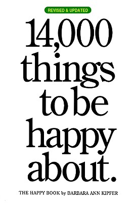 Image for 14,000 Things to be Happy About.: Revised and Updated edition