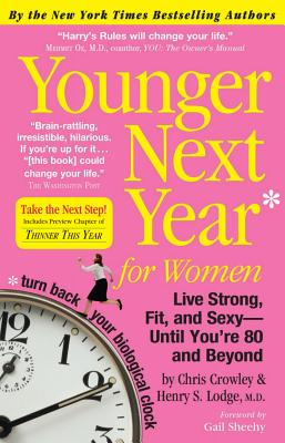 Image for Younger Next Year For Women: Live Strong  Fit  And Sexy - Until  You're 80 and Beyond