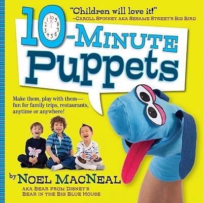10-MINUTE PUPPETS, MACNEAL, NOEL