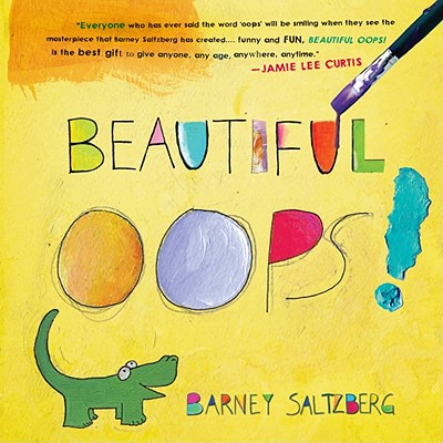 BEAUTIFUL OOPS!, SALTZBERG, BARNEY