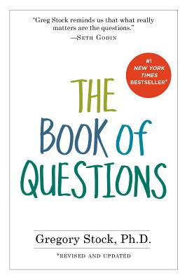 The Book of Questions: Revised and Updated, Gregory Stock Ph.D.