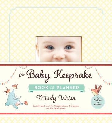 Image for The Baby Keepsake Book and Planner