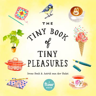 Image for The Tiny Book of Tiny Pleasures (Flow)