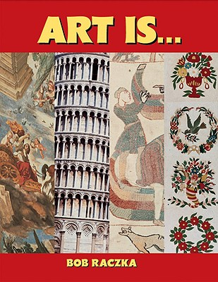 Image for Art Is... (Bob Raczka's Art Adventures)