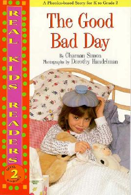 Image for Good Bad Day, The (Real Kids Readers, Level 2)