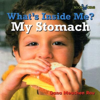 My Stomach (Bookworms: What's Inside Me?), Rau, Dana Meachen