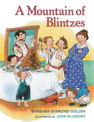 A Mountain of Blintzes, Barbara Diamond Goldin