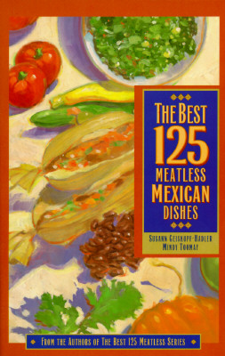 Image for BEST 125 MEATLESS MEXICAN DISHES