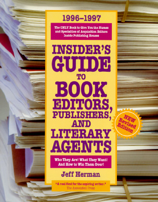 Image for Insider's Guide to Book Editors, Publishers, and Literary Agents 1996-1997