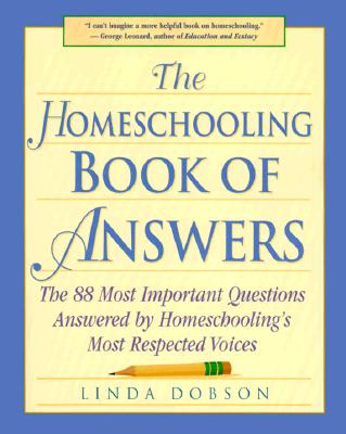 Image for The Homeschooling Book of Answers