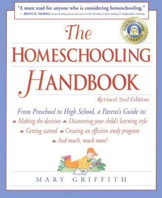 Image for The Homeschooling Handbook, 2nd Edition