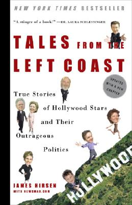 Image for Tales from the Left Coast: True Stories of Hollywood Stars and Their Outrageous Politics