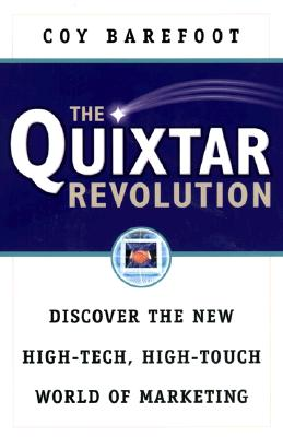 Image for The Quixtar Revolution: Discover the New High-Tech, High-Touch World of Marketing