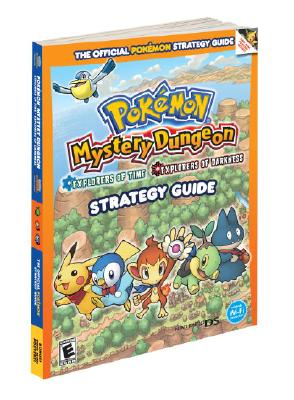 Image for Pokemon Mystery Dungeon: Explorers of Time, Explorers of Darkness: Prima Official Game Guide (Prima Official Game Guides)
