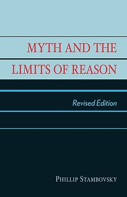 Myth and the Limits of Reason, Stambovsky, Phillip