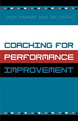 Coaching for Performance Improvement, Ramsay, Jack; Lynch, Jim