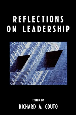 Reflections on Leadership, Couto Richard A.