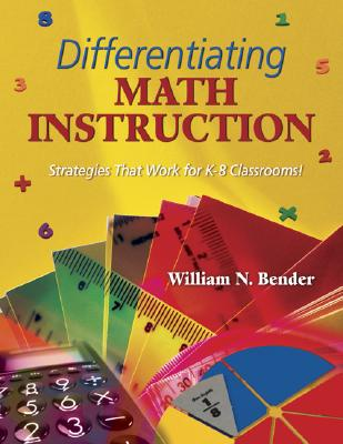Image for Differentiating Math Instruction: Strategies That Work for K-8 Classrooms!