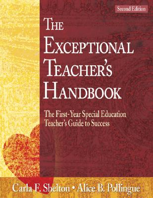 Image for The Exceptional Teacher?s Handbook: The First-Year Special Education Teacher?s Guide to Success