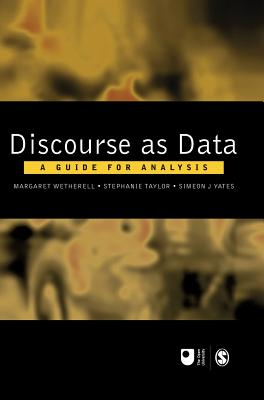 Discourse as Data: A Guide for Analysis (Published in association with The Open University)