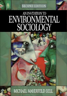 Image for An Invitation to Environmental Sociology (Sociology for a New Century Series)