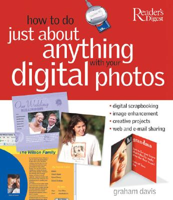 Image for How to Do Just About Anything With Your Digital Photos