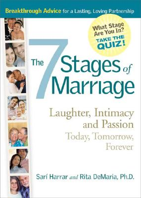 7 Stages Of Marriage: Laughter Intimacy And Passion Today Tomorrow Forever, Rita M Demaria