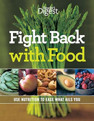 Image for Fight Back With Food: Use Nutrition to Heal What Ails You