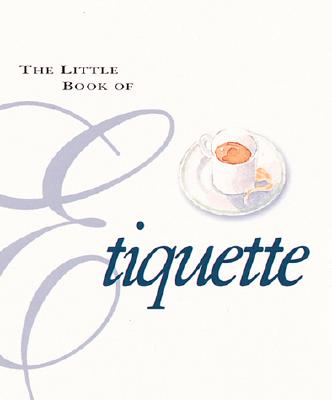 Image for The Little Book Of Etiquette