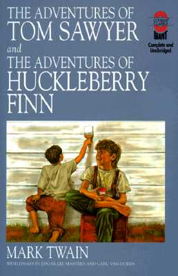 Image for The Adventures of Tom Sawyer and the Adventures of Huckleberry Finn: And, the Adventures of Huckleberry Finn (Gaint Literary Classics)
