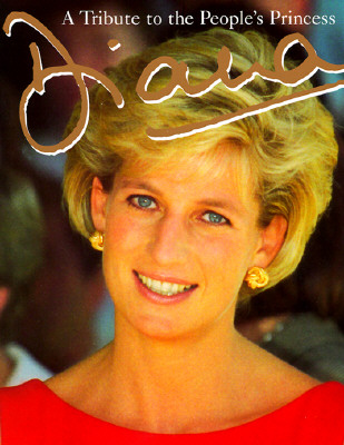 Image for Diana: A Tribute to the People's Princess