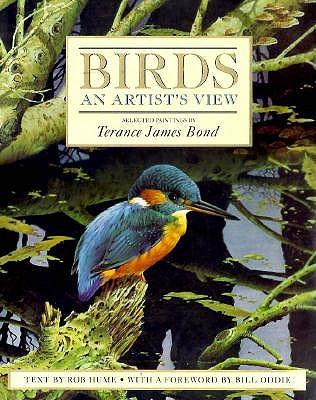 Birds: An Artist's View, Hume, Rob ; Bond, Terance James
