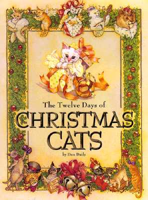 Image for The Twelve Days of Christmas Cats (Children's Illustrated Classics)
