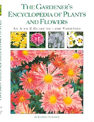 Image for The Gardener's Encyclopedia of Plants and Flowers